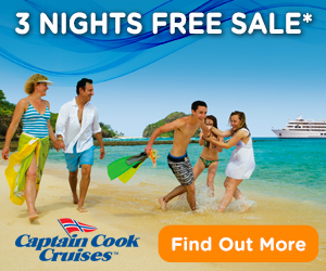 2017 Wave Season Cruise Special: Captian Cook Cruises 3 Nights Free Sale