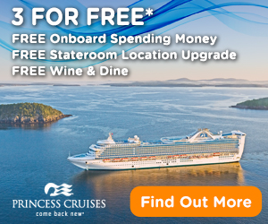2017 Wave Season Cruise Special: Princess 3 for Free